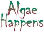 Algae Happens!