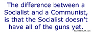 The difference between a Socialist and a Communist