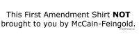 1st Amendment NOT Brought by McCain/Feingold