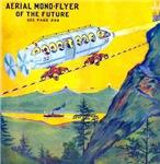Aerial Mono-Flyer