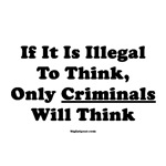 If Thinking Is Illegal
