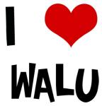I Love Walu