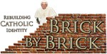 Brick By Brick with Benedict XVI
