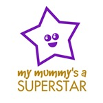 My Mummy's a Superstar Products
