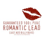 100% Pure Romantic Lead - Billy Boyd Design