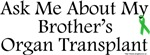 Ask Me Brother Transplant
