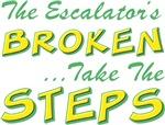 Broken Escalator Use The Steps