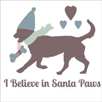 I Believe in Santa Paws