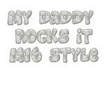 My Daddy Rocks it M16 Style