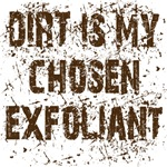 Dirt is my chosen exfoliant. Funny gifts.