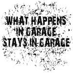 What happens in garage stays in garage.