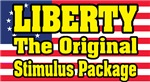 Liberty, The Original Stimulus Package
