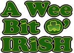 A Wee Bit O Irish T-Shirts