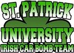 St. Patrick University Irish Car Bomb Team T-Shirt