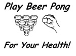 Play Beer Pong -- For Your Health!