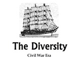 The Diversity: Civil War Era
