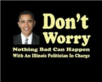 Don't Worry, Nothing Bad Can Happen . . .