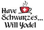 ...Schwarzes Will Yodel