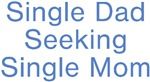 Single Dad Seeking Single Mom