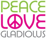 Peace Love Galdiolus