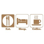 Eat. Sleep. Coffee.