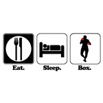 Eat. Sleep. Box. (Boxing)