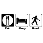 Eat. Sleep. Bowl. (Bowling)