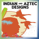 Indian & Aztec Designs