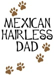 Mexican Hairless Dad