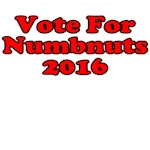Vote For Numbnuts 2016