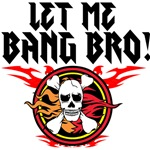 LET ME BANG BRO! Skull