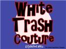 White Trash Couture Blue