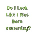 Born Yesterday? - Green