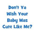 Baby Cute Like Me? Blue