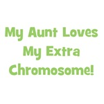 My Aunt Loves My Extra Chromosome (green)