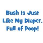 Bush Is Like My Diaper (blue)