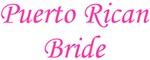 Puerto Rican Bride