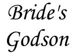 Bride's Godson.