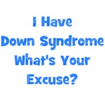 Down Syndrome - Your Exuse? Blue
