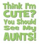 Think I'm Cute? AuntS! (PLURAL) green