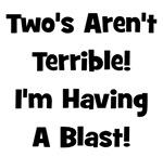 Two's Aren't Terrible - Black
