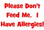 Please Don't Feed Me - Allergies - Red