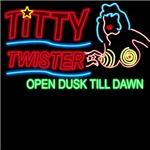Titty Twister Open Dusk Till Dawn