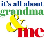 about grandma and me