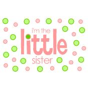 i'm the little sister polkadot