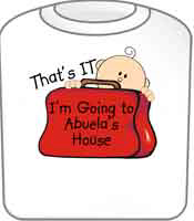 Going to Abuela's Funny T-Shirt