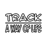 Track: A Way of Life