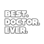 Best. Doctor. Ever.