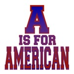 A is for American