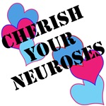 cherish your neuroses